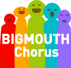 BIGMOUTH Chorus