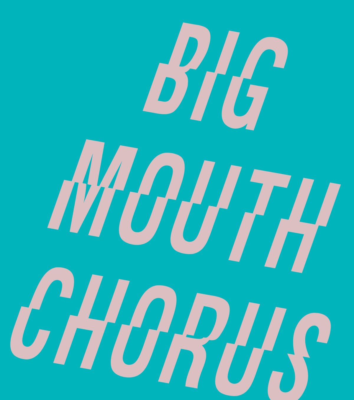 Bigmouth Chorus Performance Dates!